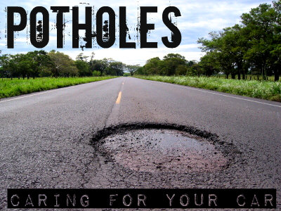 Potholes caring for car